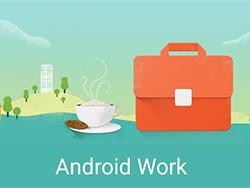 Android for Work، اپلیکیشنی از گوگل برای حرفه ای ها